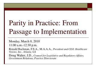 Parity in Practice: From Passage to Implementation
