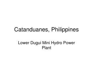 Catanduanes, Philippines
