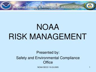 NOAA  RISK MANAGEMENT