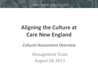 Aligning the Culture at  Care New England