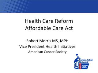 Health Care Reform Affordable Care Act