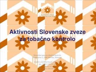 Aktivnosti Slovenske zveze za tobačno kontrolo