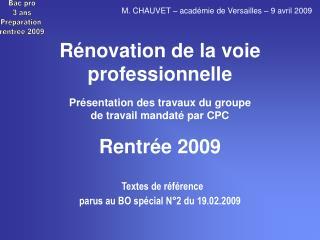Bac pro 3 ans Préparation  rentrée 2009