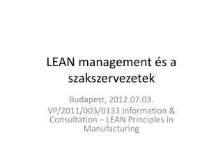 LEAN management és a szakszervezetek