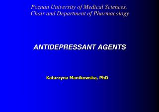 ANTIDEPRESSANT AGENTS