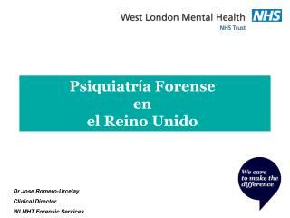 Psiquiatr í a Forense  en  el Reino Unido