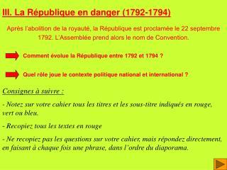 III. La R publique en danger 1792-1794