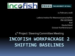 INCOFISH Workpackage 2 Shifting Baselines