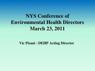 NYS Conference of  Environmental Health Directors March 23, 2011