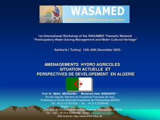 AMENAGEMENTS  HYDRO AGRICOLES SITUATION ACTUELLE  ET  PERSPECTIVES DE DEVELOPEMENT  EN ALGERIE