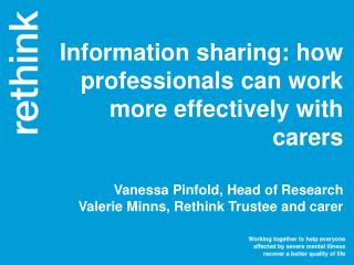 Information sharing: how professionals can work more effectively with carers