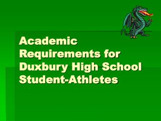 Academic Requirements for Duxbury High School Student-Athletes