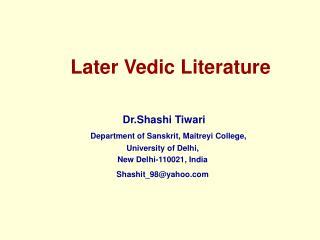 Later Vedic Literature