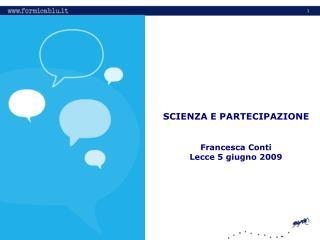 Francesca Conti Lecce 5 giugno 2009