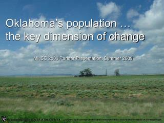 Oklahoma's population …  the key dimension of change