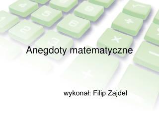 Anegdoty matematyczne