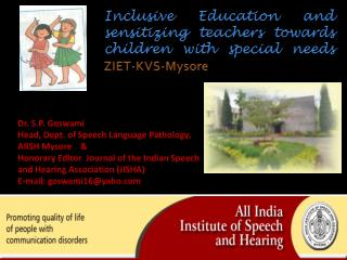 Inclusive Education and sensitizing teachers towards children with special needs  ZIET-KVS-Mysore