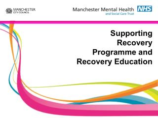 Supporting Recovery Programme and Recovery Education