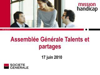 Assemblée Générale Talents et partages