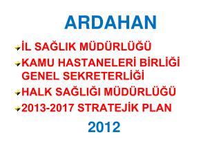 ARDAHAN