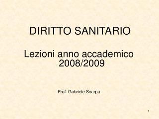 DIRITTO SANITARIO  Lezioni anno accademico 2008