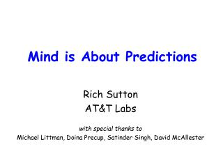 Mind is About Predictions