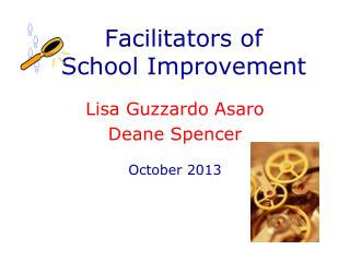 Facilitators of  School Improvement