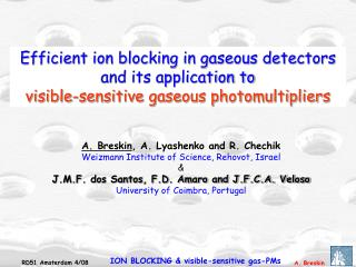 Efficient ion blocking in gaseous detectors and its application to
