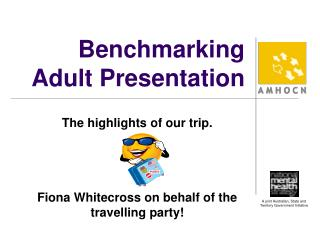 Benchmarking Adult Presentation