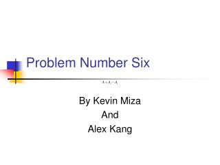 Problem Number Six