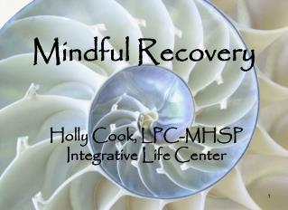 Mindful Recovery