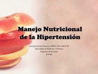 Manejo Nutricional  de la Hipertensión