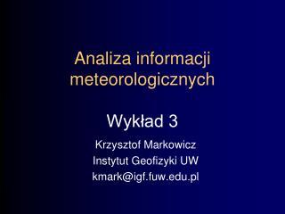 Analiza informacji meteorologicznych Wykład 3