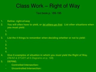 Class Work – Right of Way Text book p. 189-195