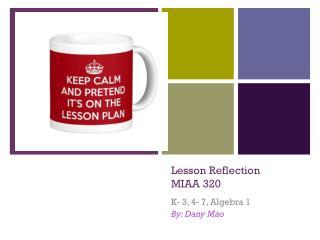 Lesson Reflection MIAA 320