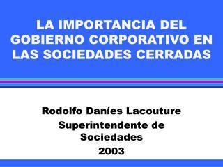 LA IMPORTANCIA DEL GOBIERNO CORPORATIVO EN LAS SOCIEDADES CERRADAS