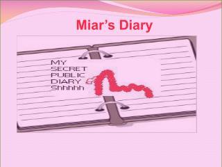 Miar's Diary