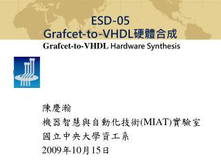 陳慶瀚 機器智慧與自動化技術 (MIAT) 實驗室 國立中央大學資工系 2009 年 10 月 15 日