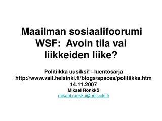 Maailman sosiaalifoorumi: liike vai avoin tila