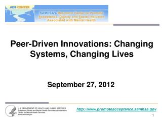 Peer-Driven Innovations: Changing Systems, Changing Lives