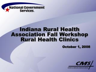 Indiana Rural Health Association Fall Workshop    Rural Health Clinics