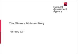 The Minerva Diploma Story