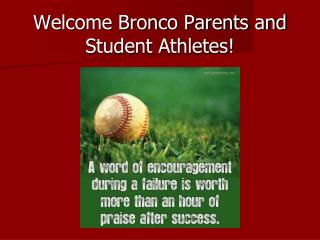 Welcome Bronco Parents and Student Athletes!
