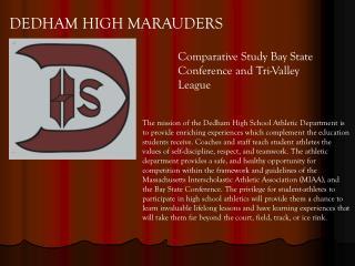 DEDHAM HIGH MARAUDERS