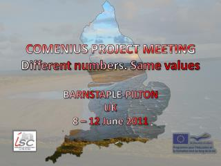 COMENIUS PROJECT MEETING Different numbers .  Same  values
