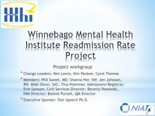 Winnebago Mental Health Institute Readmission Rate Project