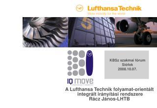 A Lufthansa Technik folyamat-orientált  integrált irányítási rendszere R ácz János-LHTB