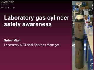 Laboratory gas cylinder safety awareness