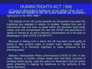 HUMAN RIGHTS ACT 1998 (Cases decided before and after the Act)