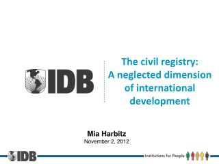 The civil registry:  A neglected dimension  of international development